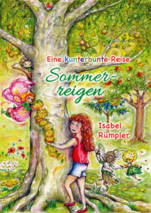 Sommerreigen - Eine kunterbunte Reise
